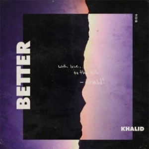 Instrumental: Khalid - Better (Produced By Charlie Handsome)